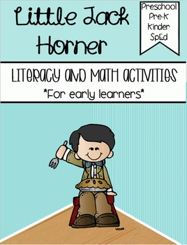 Little Jack Horner - Literacy & Math for Early Learners