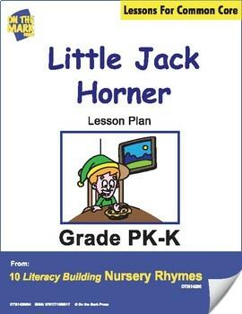 Little Jack Horner Nursery Rhyme Literacy Building Lesson Gr. PK-K