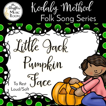 Little Jack Pumpkin Face {Loud/Soft} {Ta Rest}