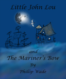 """""""Rime of the Ancient Mariner"""" with """"Little John Lou and th"""