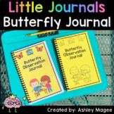 Little Journals: Butterfly and Caterpillar Observation Journal