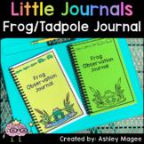 Little Journals: Frog and Tadpole Observation Journal