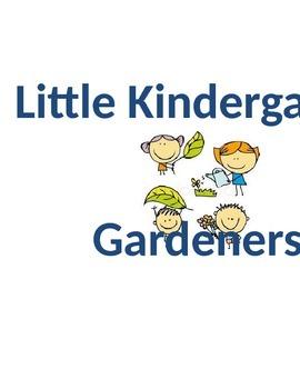 Little Kindergarten Gardeners