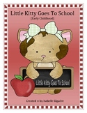 Little Kitty Goes To School (includes: Kitty, Kitty, what do you see? 161 pages)