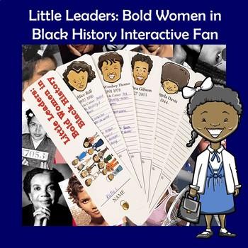Little Leaders Bold Women in Black History Interactive Fan