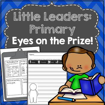 Little Leaders: Primary) Eyes on the Prize! (Goal Setting & Planning)