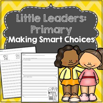 Little Leaders:Primary) Making Smart Choices