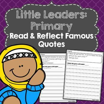 Little Leaders: Primary) Read & Reflect Quotes
