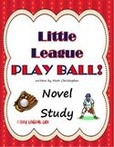 Little League: Play Ball Novel Study