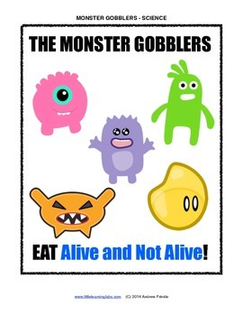 Little Learning Labs - Monster Gobblers - Sorting living and nonliving