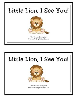 Little Lion, I See You! Reproducible Reader and Wonders Kindergarten (Unit 6)