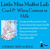 Little Miss Muffet Lab: Curd & Whey Content in Milk