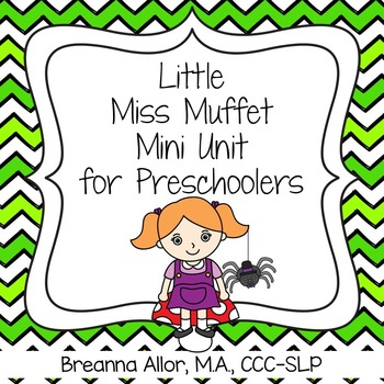 Little Miss Muffet Mini Unit for Preschoolers