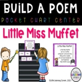 Build a Poem ~ Little Miss Muffet - Pocket Chart Center