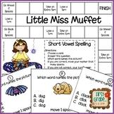 Little Miss Muffet -- Short Vowel Game