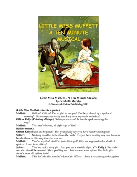 Little Miss Muffett - A Ten Minute Musical