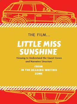 Little Miss Sunshine film: Viewing to Understand Quest Genre and Narrative