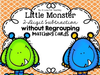 Little Monsters 2-Digit Subtraction Without Regrouping {Matching Cards}