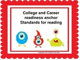 Little Monsters Common Core Anchor Standards for Reading
