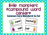 Little Monsters *Compound Word Center*