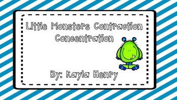 Little Monsters Contraction Concentration