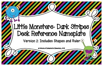 Little Monsters- Dark Stripes Desk Reference Nameplates Version 2