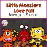 Little Monsters Love Fall! Emergent Reader
