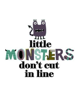 Little Monsters Manner Signs