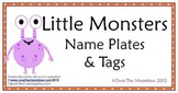 Little Monsters Nameplates & Tags