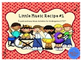 Little Music Recipe #1