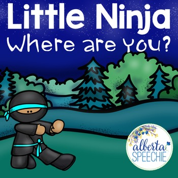 Little Ninja, Where are you? Interactive Preposition Story