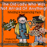Little Old Lady Not Afraid Of Anything Retelling & Sequenc