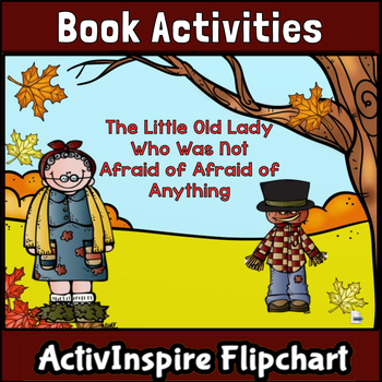 Little Old Lady Who Was Not Afraid of Anything: ActivInspire Flipchart