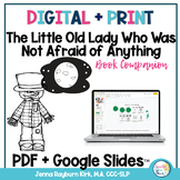 Little Old Lady Who Was Not Afraid of Anything: Print and Go SLP Companion