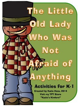 Little Old Lady Who Was Not Afraid of Anything activities for K&1st