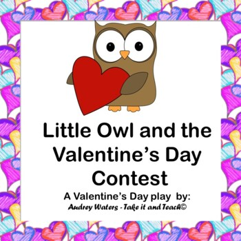 Little Owl and the Valentine's Day Contest - A Play for Children
