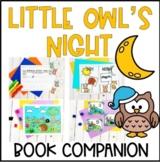 Little Owl's Night- Book Companion- Preschool Letter O
