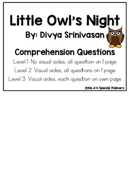 Little Owl's Night Comprehension Questions