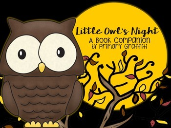 Little Owl's Night {Book Companion}