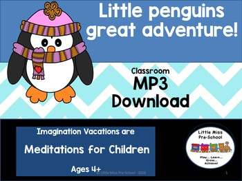 Little Penguins Great Adventure - Meditations for children