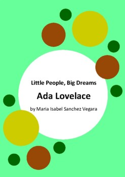 Little People, Big Dreams - Ada Lovelace by Isabel Sanchez Vegara - 6 Worksheets
