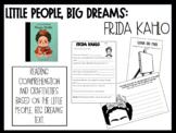 Little People, Big Dreams: Frida Kahlo - Reading Comprehen