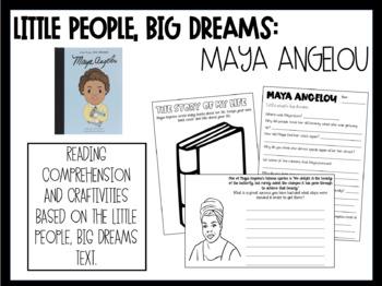 Little People, Big Dreams: Maya Angelou - Reading Comprehension & Craftivities