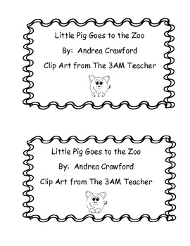 Little Pig Goes to the Zoo Emergent Reader