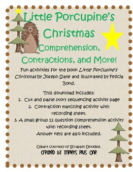 Little Porcupine's Christmas Contractions, Comprehension, and More!