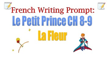 Le Petit Prince CH 8-9 French Writing Prompt (La Fleur)