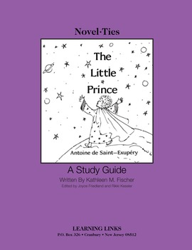 Little Prince - Novel-Ties Study Guide