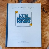 Little Problem Solvers Activity Guide