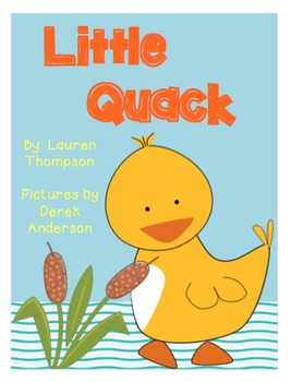 Little Quack - Scott Foresman Reading Street® Resource Pack