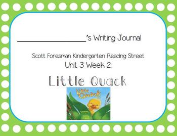 Little Quack Writing Journal (Kindergarten Reading Street Unit 3 Week 2)